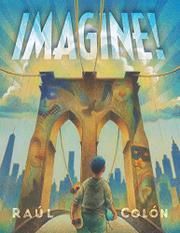 IMAGINE! by Raúl Colón