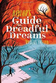 BAYLOR'S GUIDE TO DREADFUL DREAMS  by Robert Imfeld
