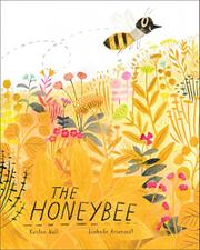 THE HONEYBEE by Kirsten Hall