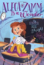 ALECA ZAMM IS A WONDER by Ginger Rue
