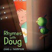 RHYMES WITH DOUG by Chad J. Thompson