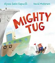 MIGHTY TUG by Alyssa Satin Capucilli