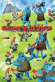 GNOME-A-GEDDON by K.A.  Holt