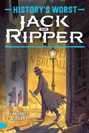JACK THE RIPPER  by Michael Burgan