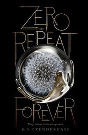 ZERO REPEAT FOREVER  by G.S. Prendergast