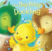 THE ITSY BITSY DUCKLING by Jeffrey Burton