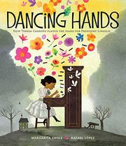 DANCING HANDS by Margarita Engle