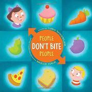 PEOPLE DON'T BITE PEOPLE by Lisa Wheeler