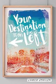 YOUR DESTINATION IS ON THE LEFT by Lauren Spieller