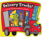 DELIVERY TRUCKS! by Jeffrey Burton