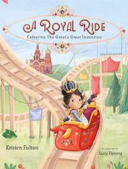 A ROYAL RIDE by Kristen Fulton