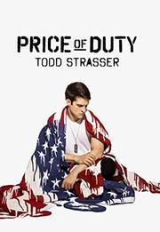 PRICE OF DUTY by Todd Strasser