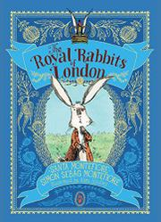 THE ROYAL RABBITS OF LONDON by Santa Montefiore