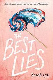 THE BEST LIES by Sarah Lyu