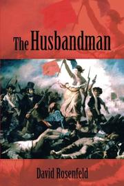 THE HUSBANDMAN by David Rosenfeld
