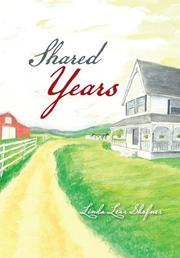 SHARED YEARS by Linda Lear Shofner
