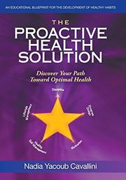 The Proactive Health Solution by Nadia Yacoub Cavallini