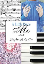 A Little Piece of Me by Stephen A. Geller