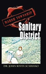 Marsh Township Sanitary District by John Kevin Scariano