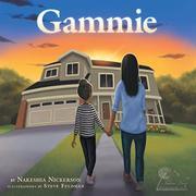 GAMMIE by Nakeshia Nickerson
