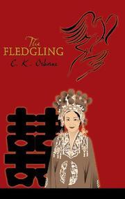 THE FLEDGLING by C. K. Osborne