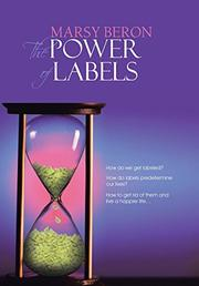 THE POWER OF LABELS by Marsy Beron