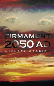 FIRMAMENT 2050 AD by Michael Gabriel