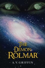 The Demon Rolmar by A. V. Griffin