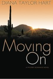 Moving On by Diana Taylor Hart
