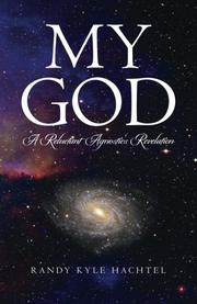 My God by Randy Kyle Hachtel