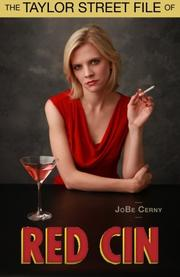 Taylor Street File of Red Cin by JoBe Cerny