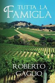 Tutta La Famigla by Roberto Gaglio