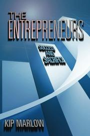 THE ENTREPRENEURS by Kip Marlow