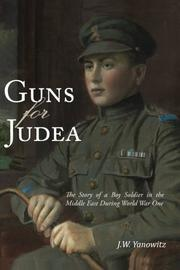 Guns for Judea by J.W. Yanowitz