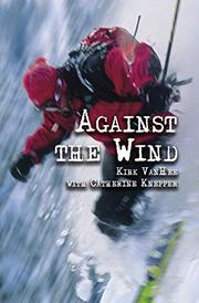 Against The Wind by Kirk VanHee