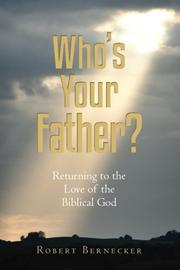 Who's Your Father? by Robert Bernecker