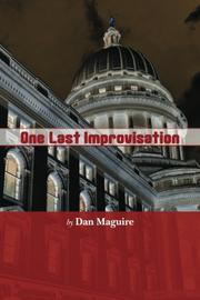 One Last Improvisation by Dan Maguire