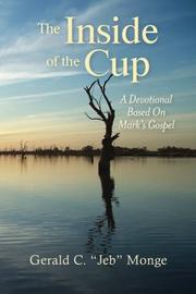 The Inside of the Cup by Gerald C. Monge