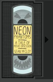 NEON PHANTOMS by Sean McCloy