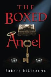 The Boxed Angel by Robert DiGiacomo
