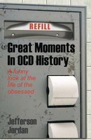 GREAT MOMENTS IN OCD HISTORY by Jefferson Jordan