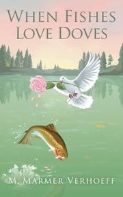 WHEN FISHES LOVE DOVES by M. Marmer Verhoeff