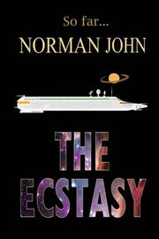 THE ECSTASY by Norman John