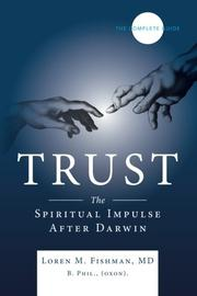 TRUST by Loren M. Fishman