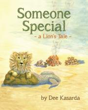 Someone Special by Dee Kasarda