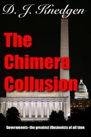 The Chimera Collusion by D. J. Knedgen
