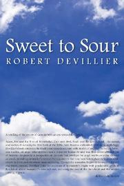 Sweet to Sour by Robert Devillier