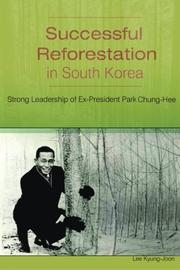 Successful Reforestation in South Korea by Kyung-Joon Lee