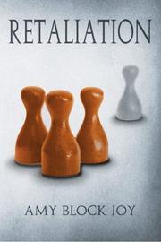 RETALIATION by Amy Block Joy