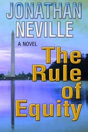 THE RULE OF EQUITY by Jonathan Neville